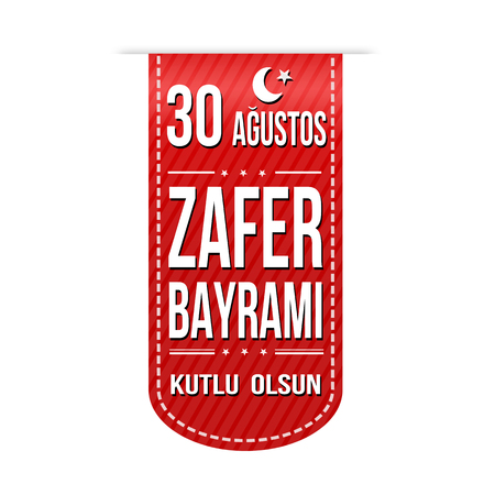 August 30  Victory Day (the national holiday of the Republic of Turkey) banner design on white background, vector illustration Çizim
