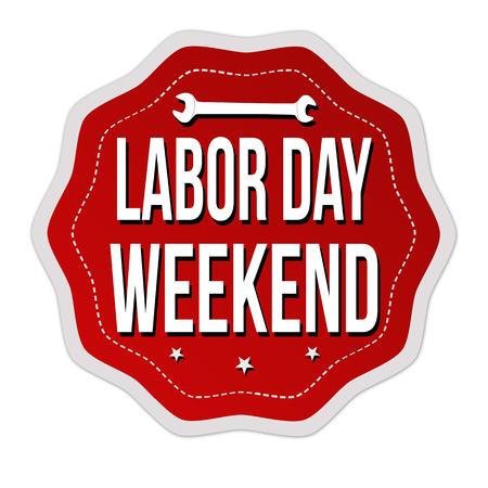 Labor day weekend sticker or label on white background, vector illustration Illustration