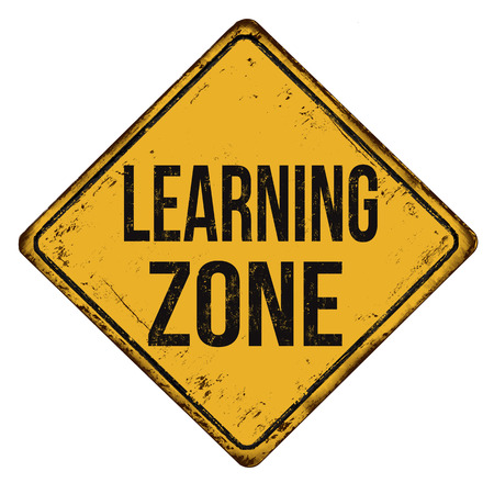 Learning  zone vintage rusty metal sign on a white background, vector illustration