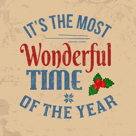 Its the most wonderful time of the year vintage greeting card or poster, vector illustration Illusztráció