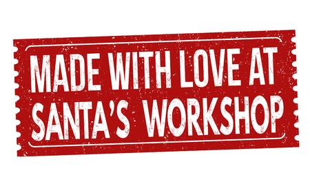 Made with love at Santas Workshop grunge rubber stamp on white background, vector illustration Çizim