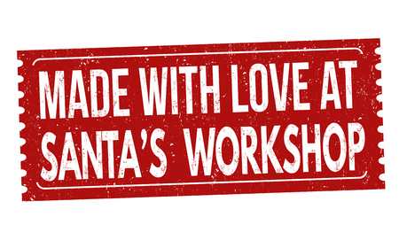 Made with love at Santas Workshop grunge rubber stamp on white background, vector illustration Illustration