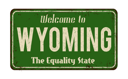 Welcome to Wyoming vintage rusty metal sign vector illustration.