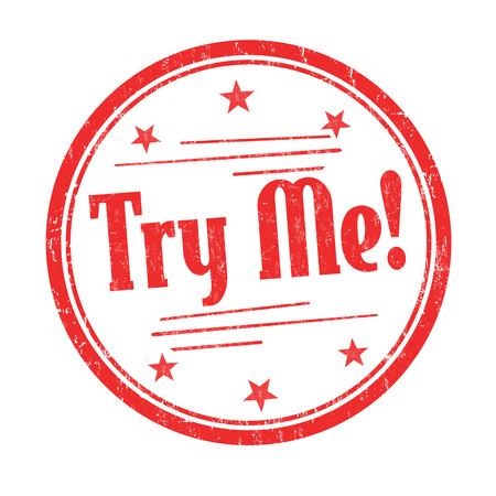 Try me grunge rubber stamp on white background, vector illustration