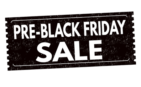 Pre black friday sale label or sticker on white background, vector illustration Stock Illustratie