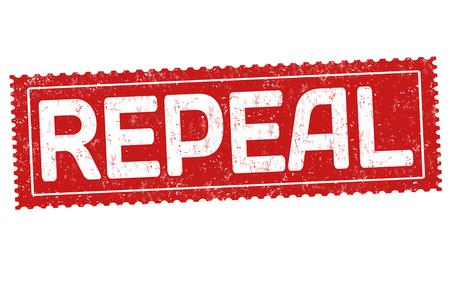 Repeal grunge rubber stamp on white background, vector illustration Illustration