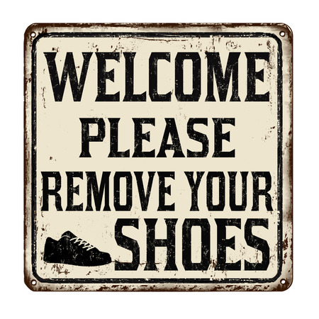 Welcome please remove your shoes vintage rusty metal sign on a white background, vector illustration 矢量图像