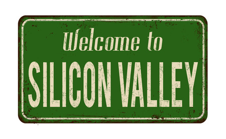 Welcome to Silicon Valley vintage rusty metal sign on a white background, vector illustration  イラスト・ベクター素材