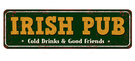 Irish pub vintage rusty metal sign on a white background, vector illustration
