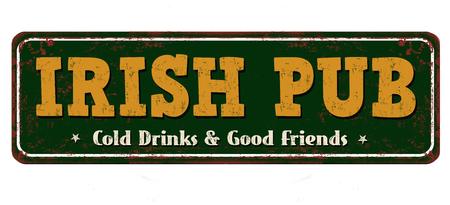 Irish pub vintage rusty metal sign on a white background, vector illustration
