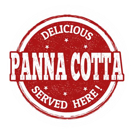 Panna Cotta grunge rubber stamp on white background, vector illustration