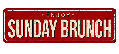Sunday brunch vintage rusty metal sign on a white background, vector illustration Ilustração