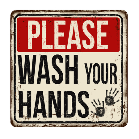 Please wash your hands vintage rusty metal sign on a white background, vector illustration Illustration