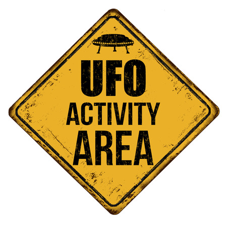 UFO activity area vintage rusty metal sign on a white background, vector illustration. Illustration