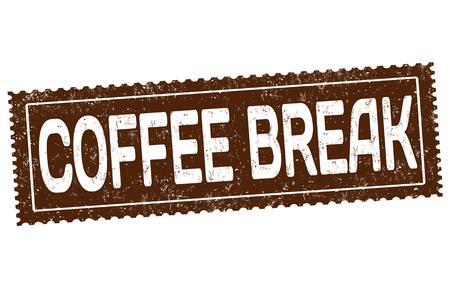 Coffee break grunge rubber stamp on white background vector illustration.