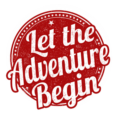 Let the adventure begin grunge rubber stamp on white background vector illustration.