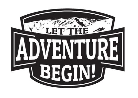 Let the adventure begin emblem or stamp on white background vector illustration.