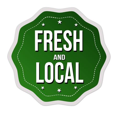 Fresh and local label or sticker on white background, vector illustration Stock Illustratie