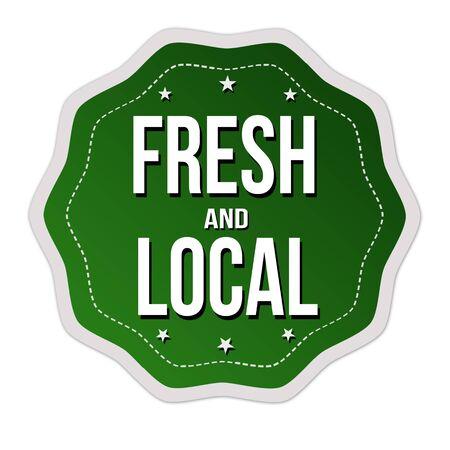 Vers en lokaal etiket of sticker op witte achtergrond, vectorillustratie
