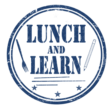 Lunch and learn grunge rubber stamp on white background, vector illustration