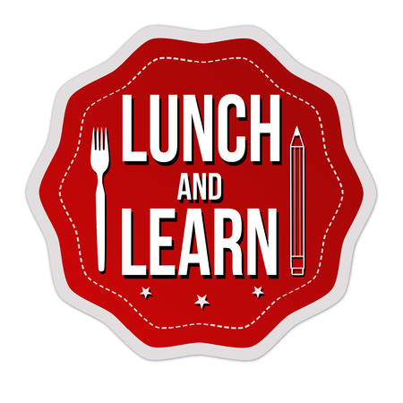 Lunch and learn label or sticker on white background, vector illustration