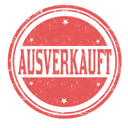 Sold out on german language ( Ausverkauft) grunge rubber stamp on white background, vector illustration
