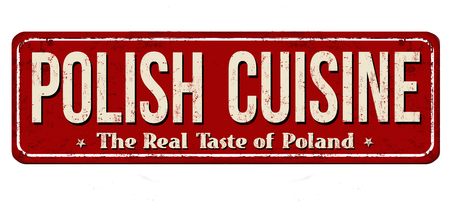 Polish cuisine vintage rusty metal sign on a white background, vector illustration Vectores