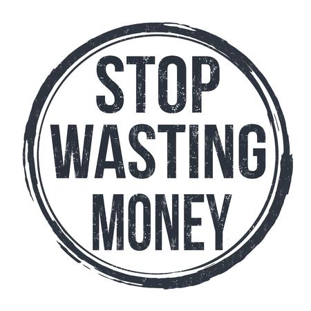 Stop wasting money grunge rubber stamp on white background, vector illustration Illusztráció
