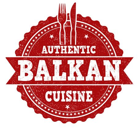 Authentic balkan cuisine grunge rubber stamp on white background, vector illustration