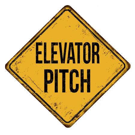Elevator pitch vintage rusty metal sign on a white background, vector illustration Illustration