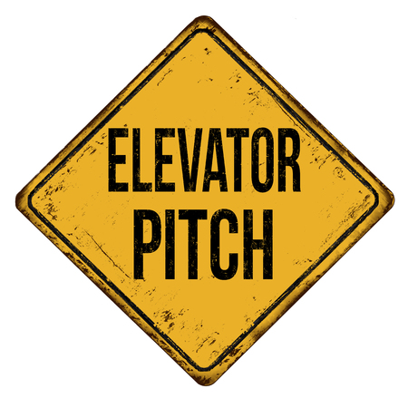 Elevator pitch vintage rusty metal sign on a white background, vector illustration Stock Illustratie