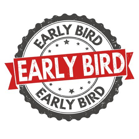 Early bird grunge rubber stamp on white background, vector illustration  イラスト・ベクター素材