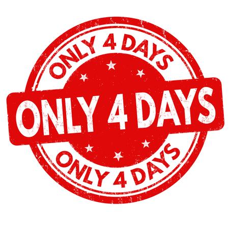 Nur noch 4 Tage Grunge-Stempel auf weißem Hintergrund, Vektorillustration Vektorgrafik