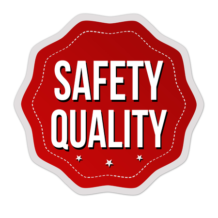 Safety quality label or sticker on white background, vector illustration