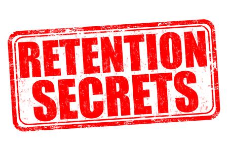 Retention secrets grunge rubber stamp on white background, vector illustration Illustration