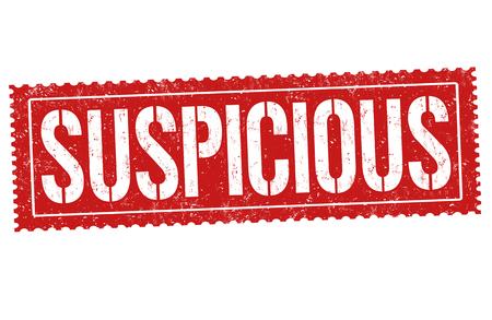 Suspicious grunge rubber stamp on white background, vector illustration