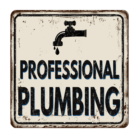Professional plumbing vintage rusty metal sign on a white background, vector illustration  イラスト・ベクター素材