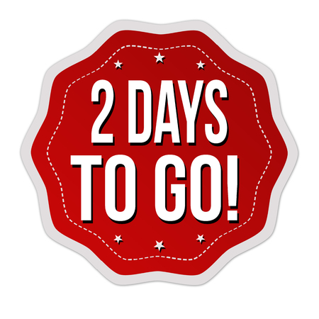 2 days to go label or sticker on white background, vector illustration. Çizim