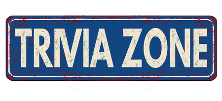 Trivia zone vintage rusty metal sign on a white background, vector illustration Ilustrace