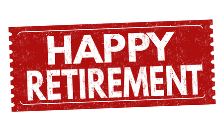 Happy retirement label or sticker on white background, vector illustration