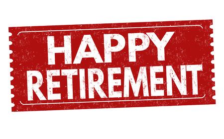 Etiqueta de jubilación feliz o adhesivo sobre fondo blanco, ilustración vectorial Ilustración de vector