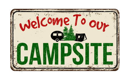 Welcome to our campsite vintage rusty metal sign on a white background, vector illustration