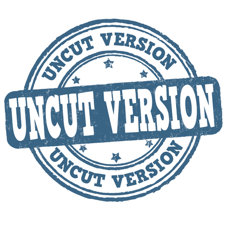 Uncut version sign or stamp on white background, vector illustration