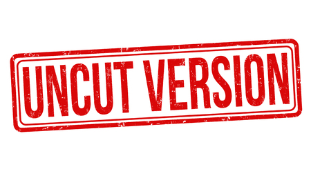 Uncut version sign or stamp on white background, vector illustration