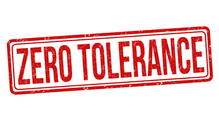 Zero tolerance sign or stamp on white background,