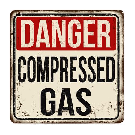 Danger compressed gas vintage rusty metal sign on a white background, vector illustration Ilustrace