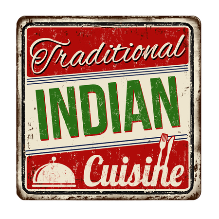 Traditional indian cuisine vintage rusty metal sign on a white background, vector illustration