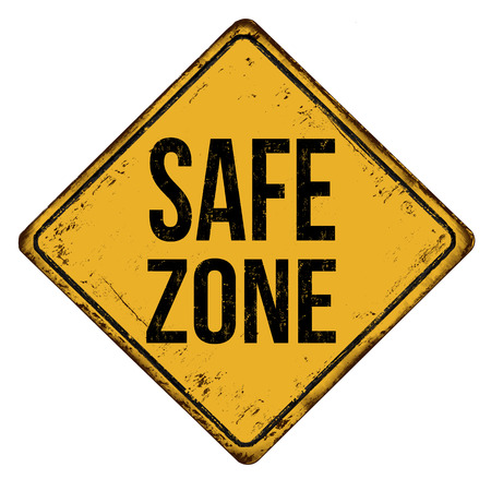 Safe zone vintage rusty metal sign on a white background, vector illustration