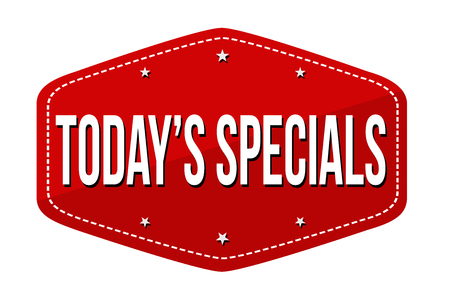 Today's specials label or sticker on white background, vector illustration