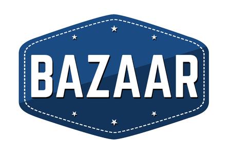 Bazaar label or sticker on white background, vector illustration